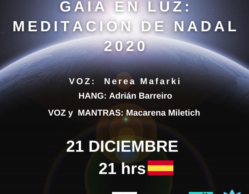 GAIA EN LUZ: MEDITACIÓN DE NADAL 21 Diciembre 2020